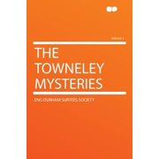 The Towneley Mysteries Volume 3