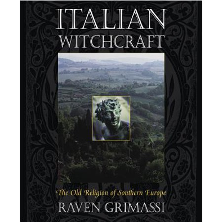 Southern Italian (Italian Witchcraft : The Old Religion of Southern Europe)