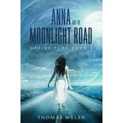 Anna and the Moonlight Road - eBook