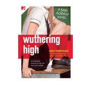 Wuthering High : A Bard Academy Novel