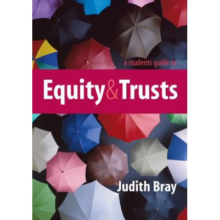 A Students Guide To Equity And Trusts