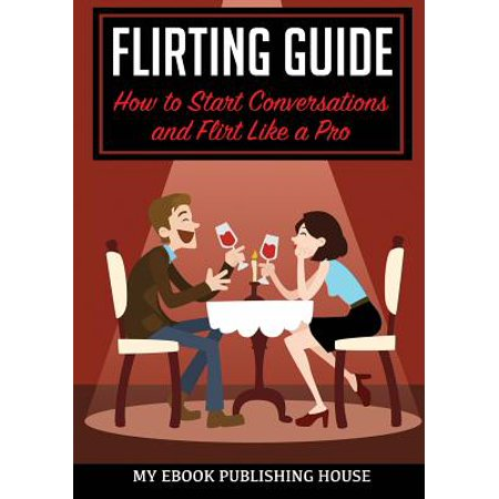 Flirting Guide : How to Start Conversations and Flirt Like a Pro](Date Halloween Started)