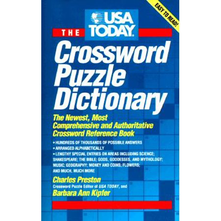 USA Today Crossword Puzzle Dictionary : The Newest Most Authoritative Reference Book ()