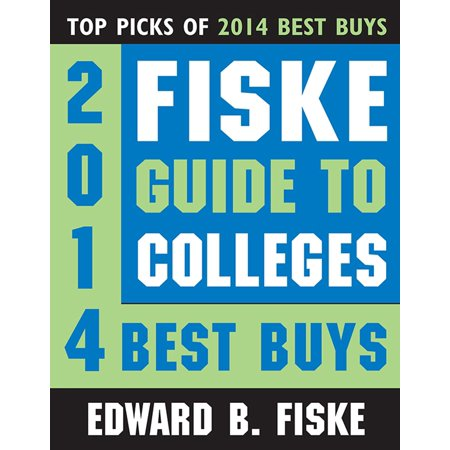 Fiske Guide to Colleges: 2014 Best Buys - eBook
