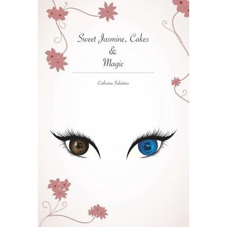 Sweet Jasmine, Cakes and Magic - - Jasmine Sweet
