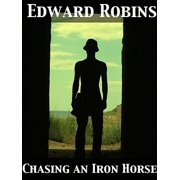 Chasing an Iron Horse Or, A Boy's Adventures in the Civil War - eBook