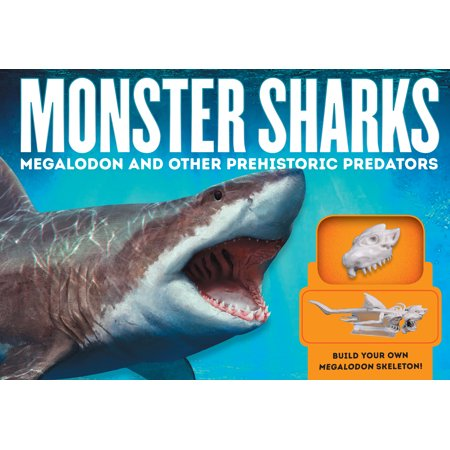 Monster Sharks : Megalodon and Other Giant Prehistoric Predators of the - Bag Of Sharks