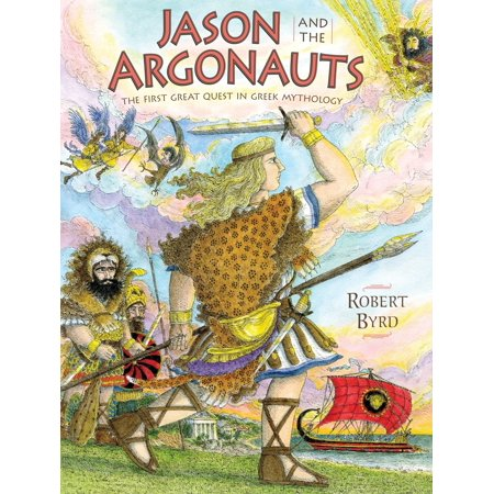 Jason and the Argonauts : The First Great Quest in Greek Mythology (Jason Roman Mythology)