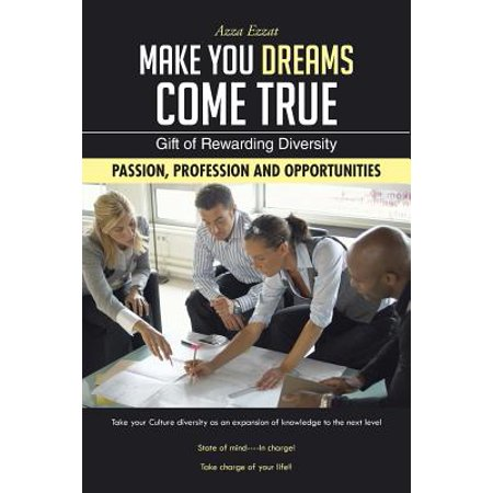 Make You Dreams Come True : Gift of Rewarding Diversity
