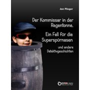 Der Kommissar in der Regentonne - eBook