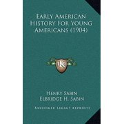 Early American History for Young Americans (1904)