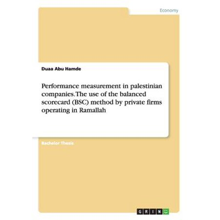 Performance Measurement in Palestinian Companies. the Use of the Balanced Scorecard (BSC) Method by Private Firms Operating in (Adidas Performance Nitrocharge 3-0 Firm Ground Soccer Cleat)