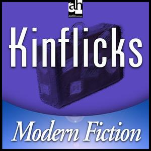 Kinflicks - Audiobook
