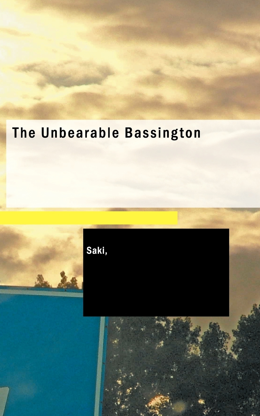 The Unbearable Bassington Quotes