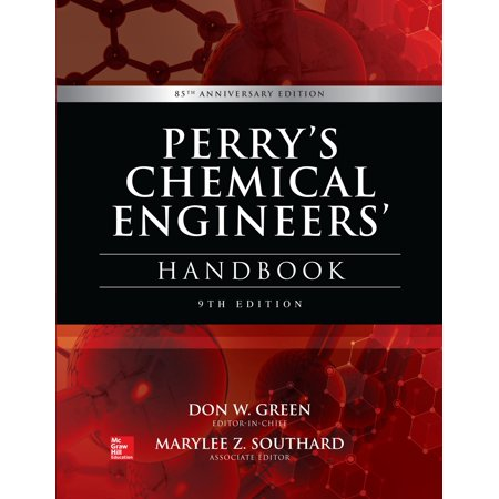 Perry's Chemical Engineers' Handbook, 9th Edition (Principles Of Geotechnical Engineering 9th Edition Solutions)