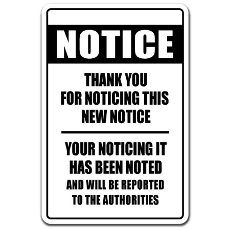 NOTICE THANK YOU FOR NOTICING Decal noticed noted fun office | Indoor/Outdoor | 7