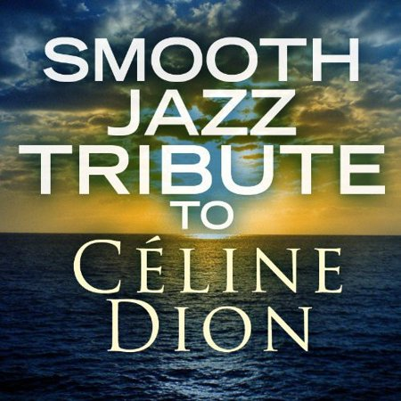 Smooth Jazz Tribute to Celine Dion (CD) - Jazz Rock Nice Halloween