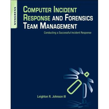 Computer Incident Response and Forensics Team
