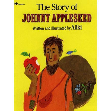 The Story of Johnny Appleseed (Paperback) (Johnny Appleseed Hat)