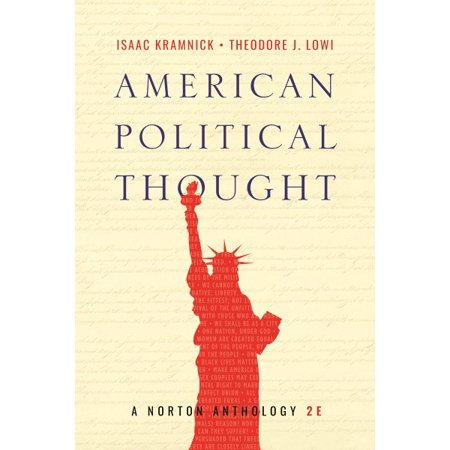 American Political Thought : A Norton Anthology (The Modern African American Political Thought Reader)