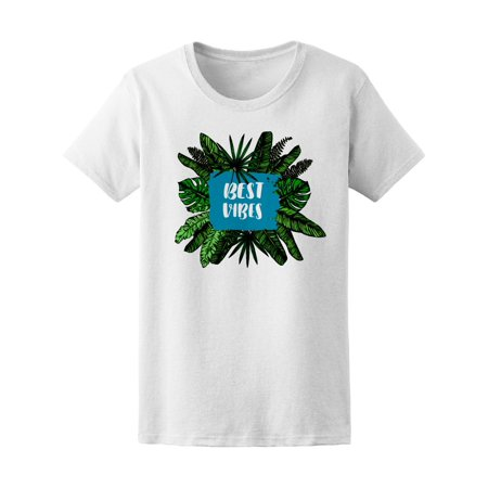 Best Vibes Cool Tropical Quote Tee Women's -Image by