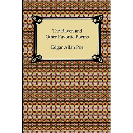 The Raven and Other Favorite Poems (the Complete Poems of Edgar Allan Poe)](Halloween Edgar Allan Poe)