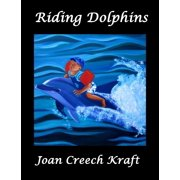 Riding Dolphins - eBook