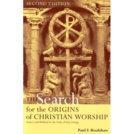 The Origin Of Halloween Christian (The Search for the Origins of Christian Worship : Sources and Methods for the Study of Early)