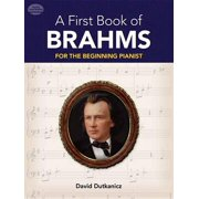 A First Book of Brahms : 26 Arrangements for the Beginning Pianist