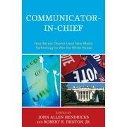 Communicator-in-Chief - eBook
