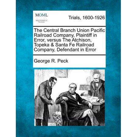The Central Branch Union Pacific Railroad Company, Plaintiff in Error, Versus the Atchison, Topeka & Santa Fe Railroad Company, Defendant in Error