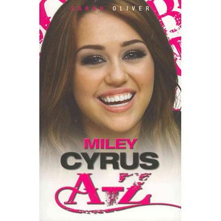 Miley Cyrus A Z