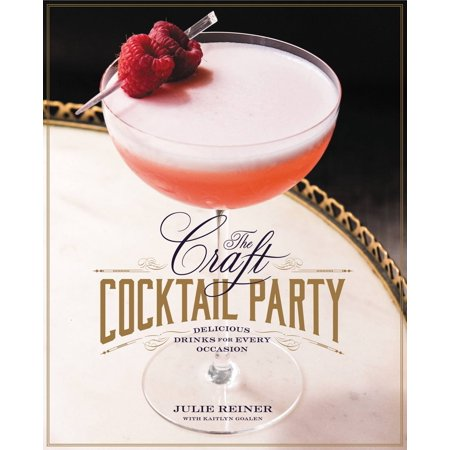 The Craft Cocktail Party - eBook
