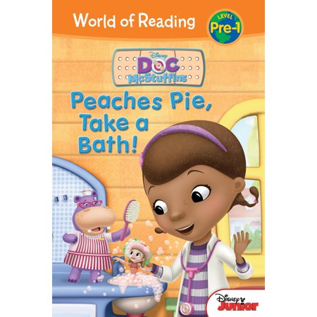 World of Reading: Level Pre-1: Doc McStuffins: Peaches Pie, Take a Bath! (Hardcover)
