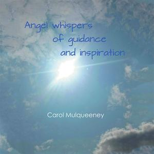 Angel Whispers of Guidance and Inspiration - eBook
