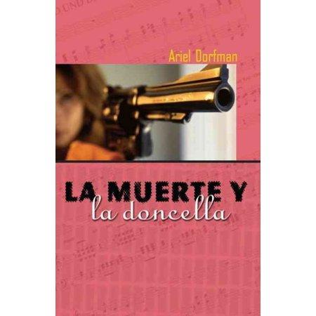 LA Muerte Y LA Doncella / Death And The Lady