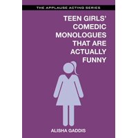 Applause Acting: Teen Girls' Comedic Monologues That Are Actually Funny (Paperback)