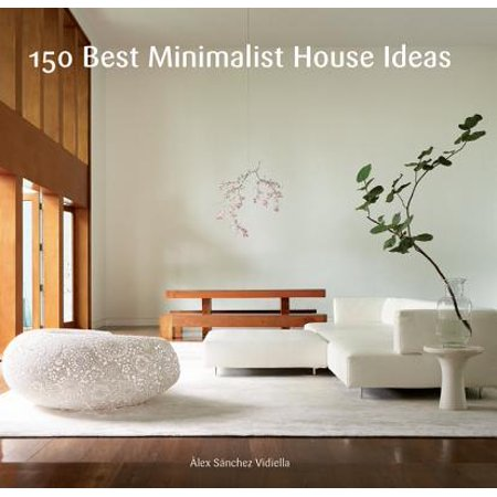 150 Best Minimalist House Ideas - eBook