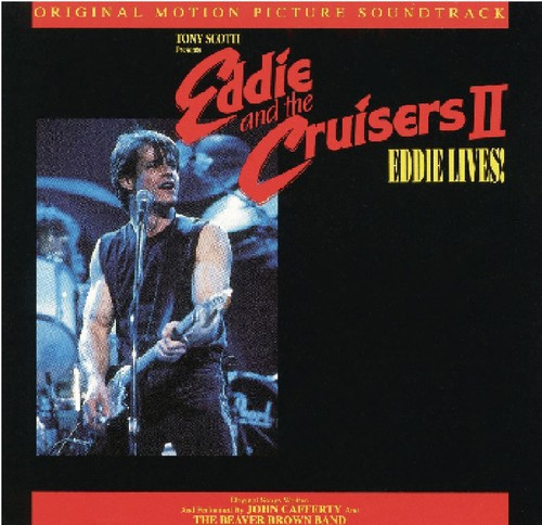 Eddie and the Cruisers 2 Soundtrack