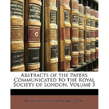 Abstracts of the Papers Communicated to the Royal Society of London, Volume 5 - image 1 of 1
