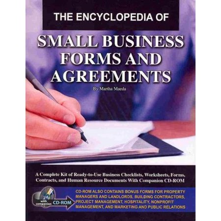The Encyclopedia Of Small Business Forms And Agreements  A Complete Kit Of Ready To Use Business Checklist  Worksheets  Form  Contracts And Human Resource Documents With Compain Cd Rom