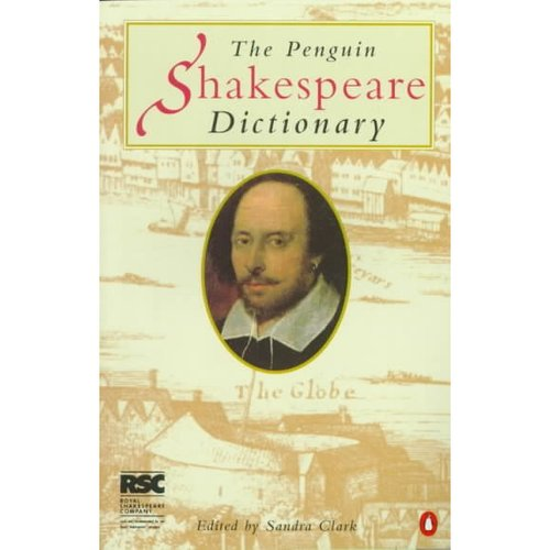 The Penguin Dictionary of Shakespeare
