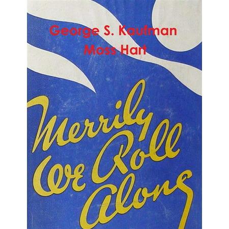Merrily We Roll Along - eBook