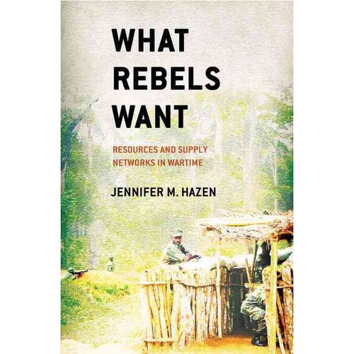 What Rebels Want: Resources and Supply Networks in Wartime