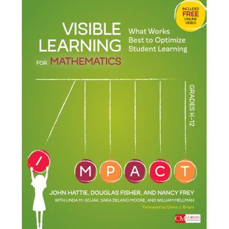 Visible Learning for Mathematics, Grades K-12 : What Works Best to Optimize Student