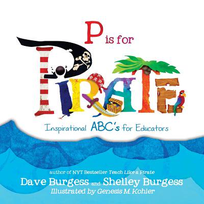 P Is for Pirate : Inspirational ABC's for (Best Antivirus For Pirates)