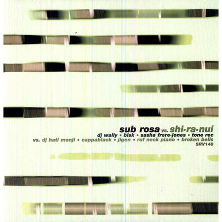 Sub Rosa Vs. Shi-Ra-Nui (Vinyl)