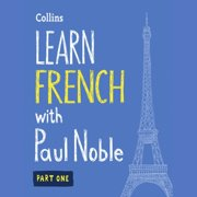 Learn French with Paul Noble – Part 1 - Audiobook