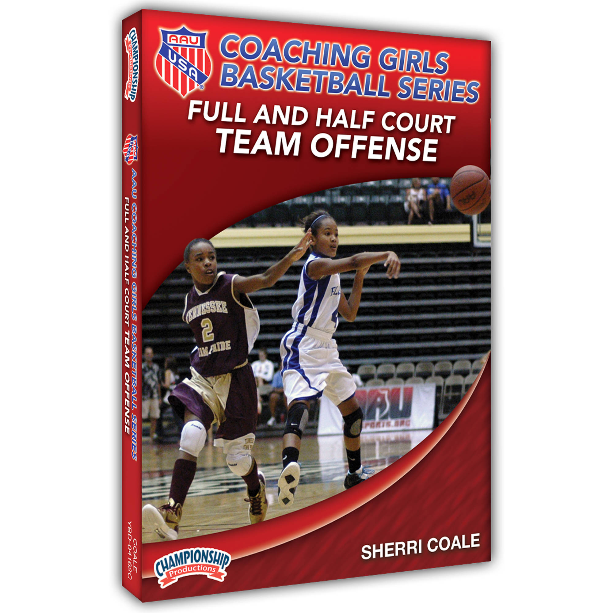 AAU Coaching Girls Basketball Series: Full and Half Court Team Offense by Championship Productions