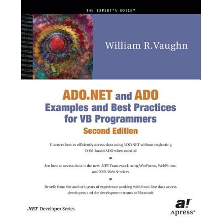 ADO.NET and ADO Examples and Best Practices for VB Programmers, Second